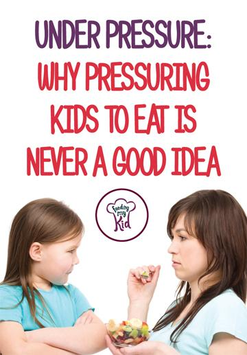 Under Pressure: Why Pressuring Kids to Eat is Never a Good Idea - First, research tells us that if there is conflict during mealtimes and if children experience negativity, their eating will get worse. In other words, the nicer the atmosphere at the table, the better children's eating will be. It is very hard to apply even the gentlest of pressure and not create tension at the table. The simple act of focusing on how or what your child is eating increases their stress levels.