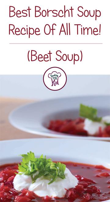 This Borscht recipe can rival any restaurant's soup recipe by far! This soup can be eaten warm or cold, so it can be enjoyed on a hot summer day or a cold winter night. Give it a try! Feeding My Kid is filled with all the information you need, from healthy tips to nutritious recipes like this one! #Borschtsoup #recipes #tips #Borscht