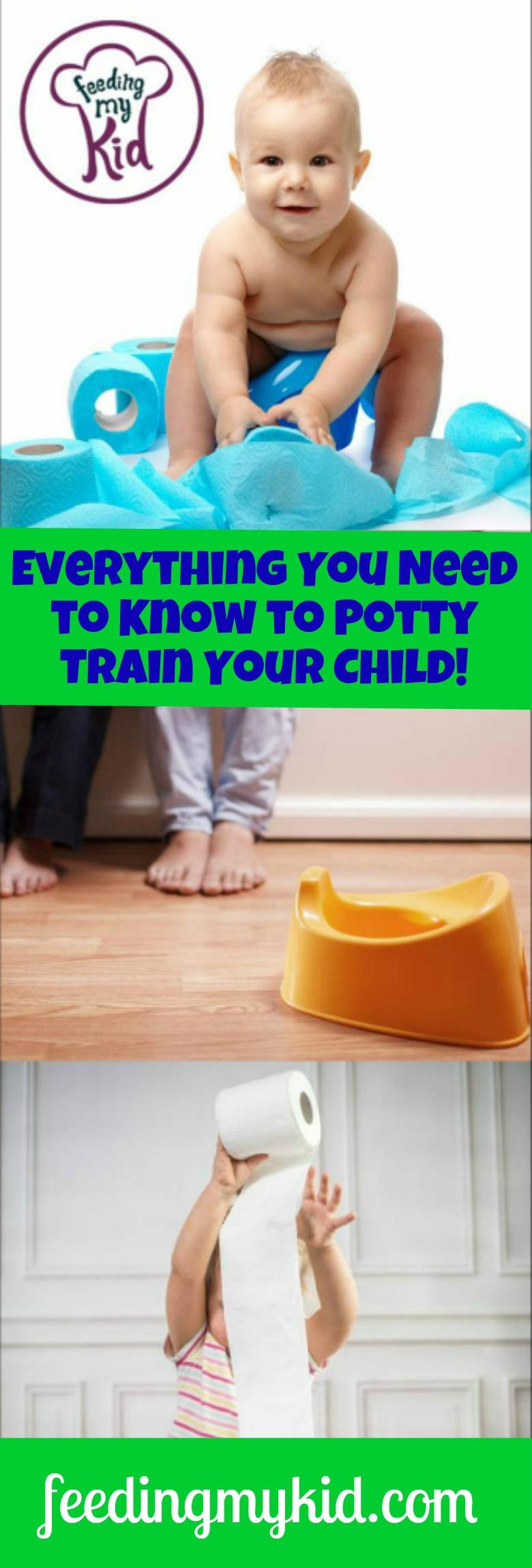 Everything You Need to Know to Potty Train Your Child!