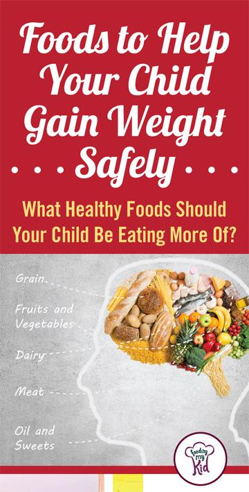 Foods to Help Your Child Gain Weight Safely