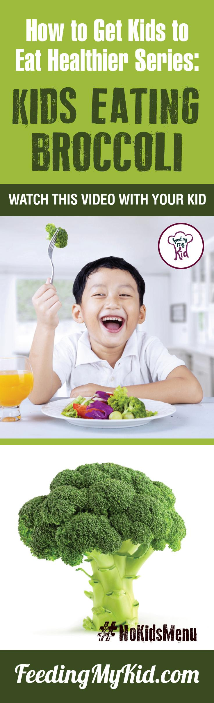 Want your kids to eat broccoli? Teach your kids how to eat more vegetables and fruits. Watch these videos with your kids of children eating veggies and fruits and get your kids to eat veggies and fruits. Find out how it works here. Feeding My Kid is a filled with all the information you need about how to raise your kids, from healthy tips to nutritious recipes. #FeedingMyKid #pickyeating #getkidstoeat #broccoli #nokidsmenu