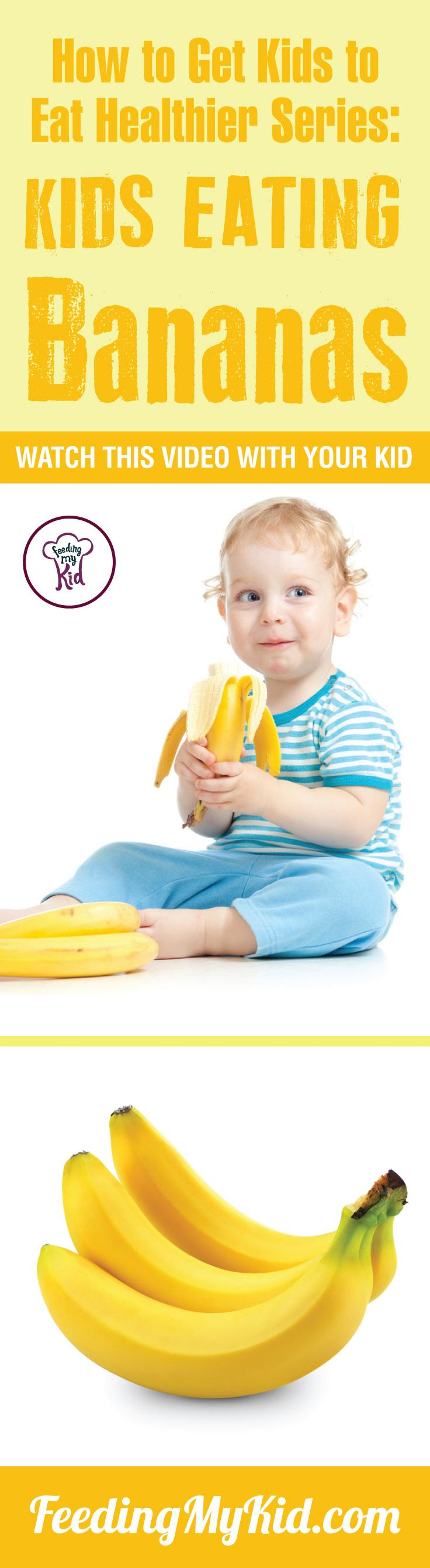 This is a must pin! Want your kids to eat bananas? Teach your kids how to eat more vegetables and fruits. Watch these videos with your kids of kids eating veggies and fruits and get your kids to eat veggies and fruits. Find out how it works here. Feeding My Kid is a filled with all the information you need about how to raise your kids, from healthy tips to nutritious recipes. #pickyeating #getkidstoeat #bananas