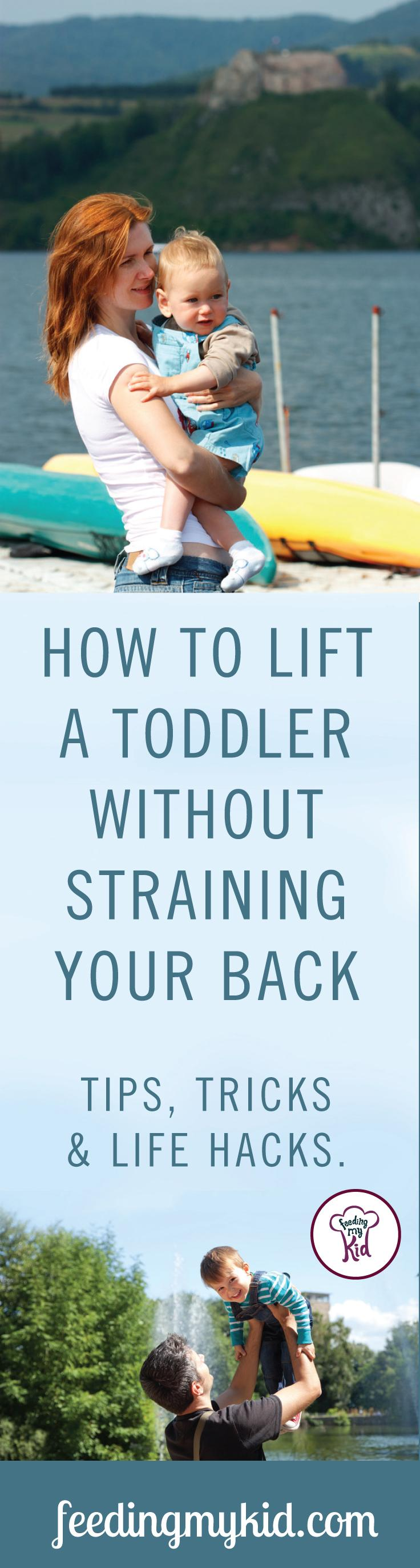 Learning how to lift a toddler properly is an important part of parenting. Let's face it, we aren't getting younger and it's important to focus on developing proper form when it comes to picking up your kid. Feeding My Kid is a filled with all the information you need about how to raise your kids, from healthy tips to nutritious recipes. #parenting #howtolift #toddlers