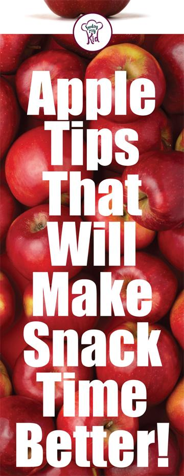 Apple Tips That Will Make Snack Time Better!