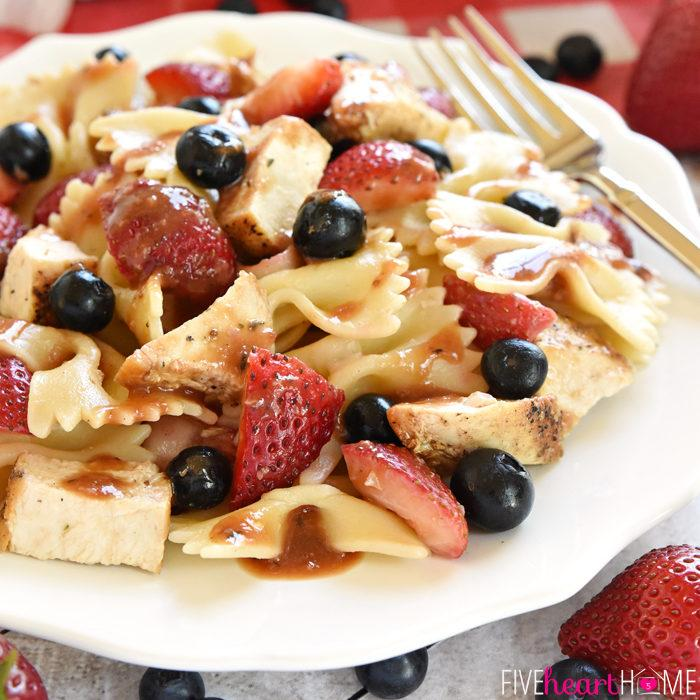 Chicken Berry Pasta Salad with Strawberry Balsamic Vinaigrette Recipe