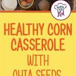 Healthy Corn Casserole Recipe