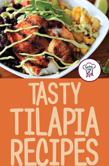 Try these amazing tilapia recipes that are high in protein, low in fat and great in taste! #FeedingMyKid #TilapiaRecipes #Recipes