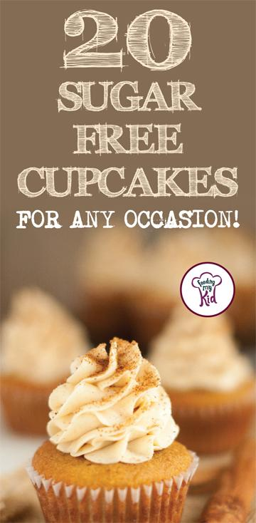 Try these amazing sugar free cupcakes! They're perfect for any and all occasions! #FeedingMyKid #desserts #sugarfree #cupcakerecipes