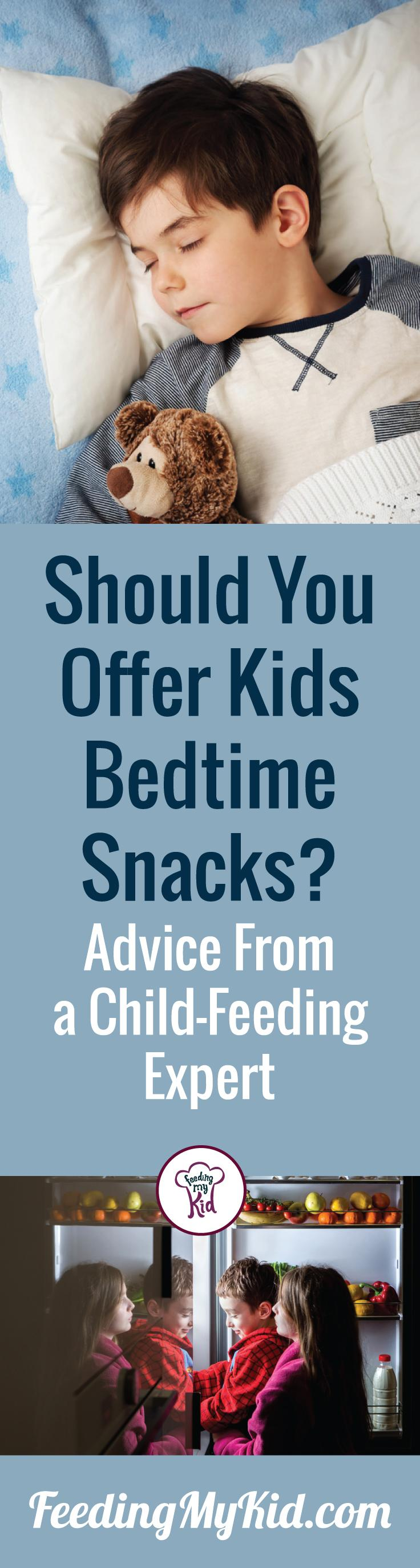 Should you give your kids a late night snack? Find out the does and don'ts from a feeding-expert. Feeding My Kid is a filled with all the information you need about how to raise your kids, from healthy tips to nutritious recipes. #snacktime #latenightsnacks #dietitian #FeedingMyKid
