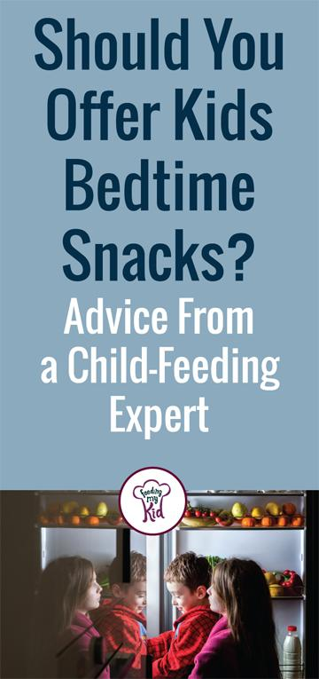 Should you give your kids a late night snack? Find out the does and don'ts from a feeding-expert. #snacktime #latenightsnacks #dietitian #FeedingMyKid