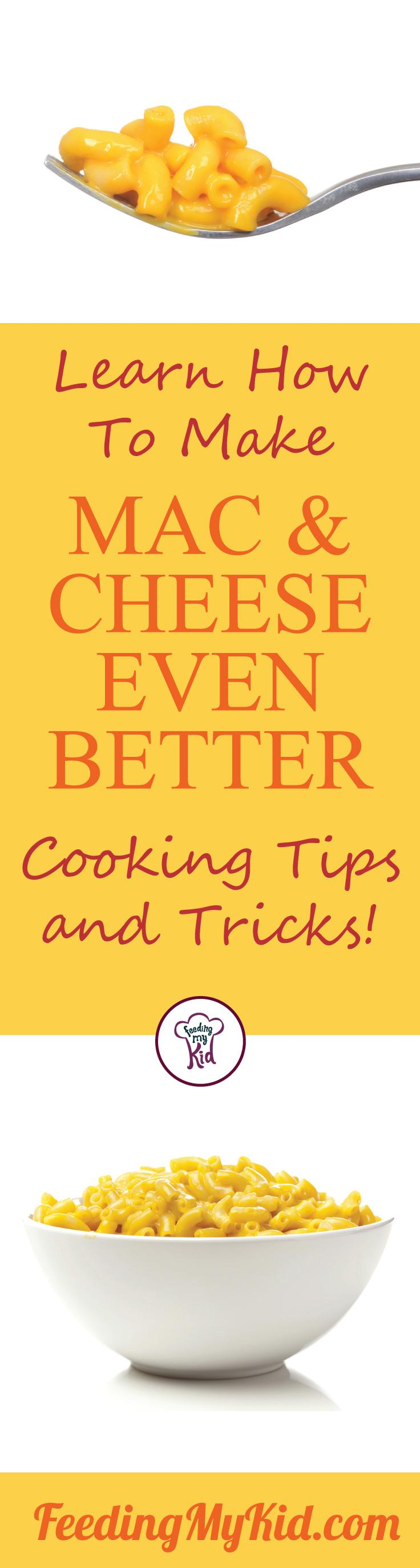 Try these tips and hacks to make the best mac and cheese recipe ever! Everyone will love this! It's the best mac and cheese tips you'll ever have! Feeding My Kid is a filled with all the information you need about how to raise your kids, from healthy tips to nutritious recipes. #FeedingMyKid #pasta #recipes #dinner #macandcheese