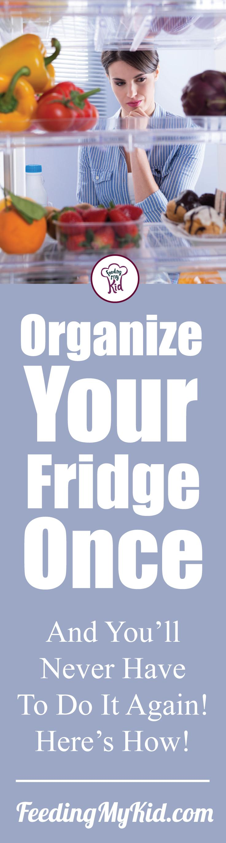 Want to learn how to organize your fridge? Watch these videos on refrigerator organization and you'll be a pro in no time! Feeding My Kid is a filled with all the information you need about how to raise your kids, from healthy tips to nutritious recipes. #FeedingMyKid #refrigeratororganization #organizationtips