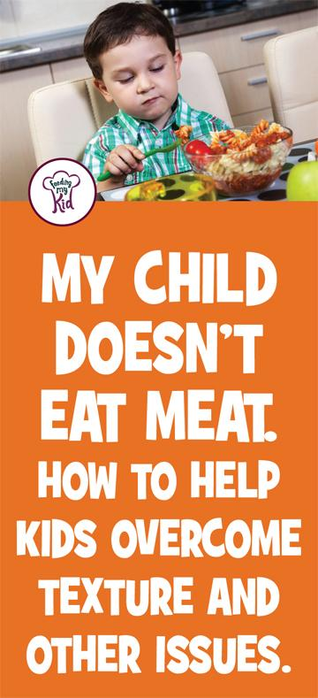 Does your toddler eat meat? Find out everything you need to know about what to do if your kid won't eat meat. And some great info about protein! #FeedingMyKid #pickyeating #kidshealth #wonteatmeat