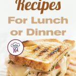 Super Easy Sandwich Recipes For Lunch or Dinner