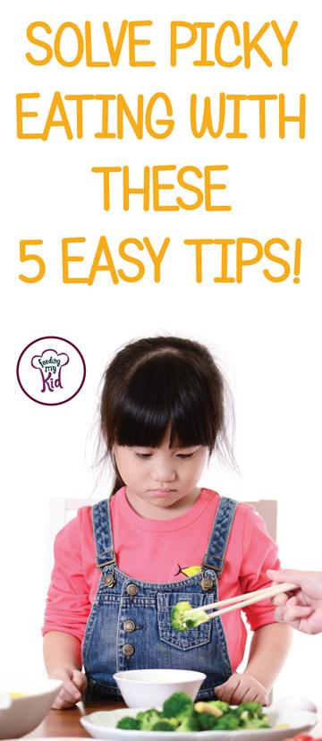Solve Picky Eating With These 5 Easy Tips!
