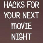 Popcorn Hacks For Your Next Movie Night