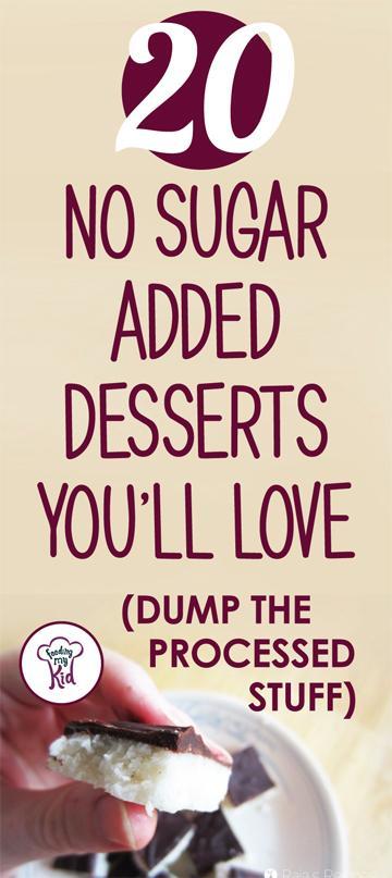 You'll simple love these no added sugar desserts! They are great tasting! #FeedingMyKid #sugarfree #noaddedsugar #dessert