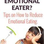 Are You Raising an Emotional Eater