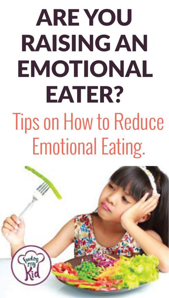 Are You Raising an Emotional Eater. Find out what to do instead.
