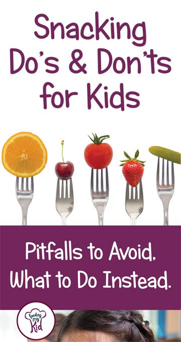 Snacking can be helping or hurting your child's weight issues, picky eating ,etc. This is a must pin and read! Kid Snacking Dos and Donts. Get Healthy Snacks Ideas and What Pitfalls To Avoid with Kids