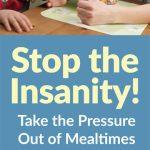 Take the Pressure Out of Mealtimes to Get Your Kids to Eat. Get Picky Eating Help.
