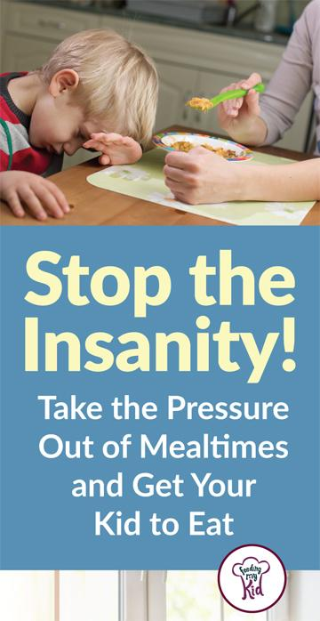 Mealtimes can be so stressful. Check out this advice on how to help take the pressure out of mealtimes to Get Your Kids to Eat. Get Picky Eating Help.