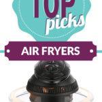 top-picks-air-fryers-short