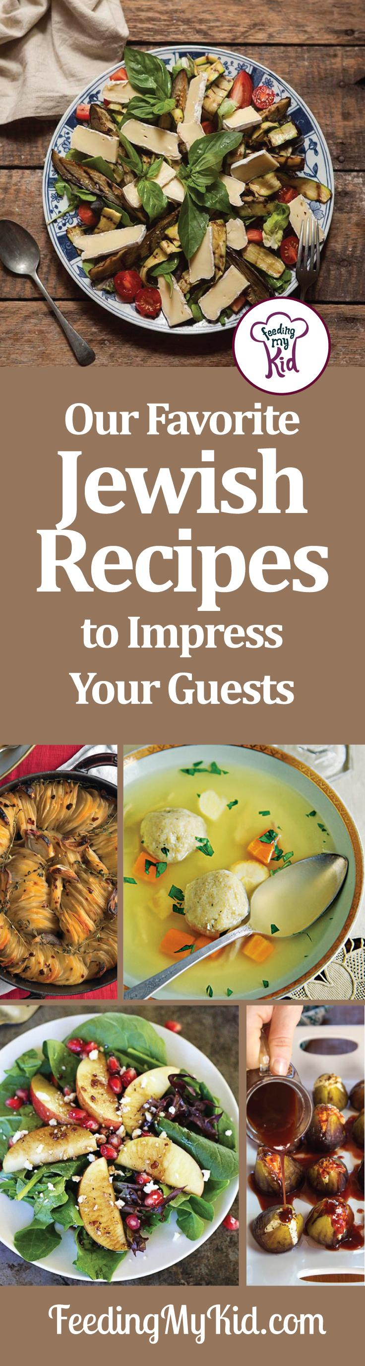 jewish recipes impress your guests with these great recipes