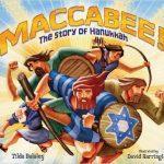 Maccabee The Story of Hanukkah