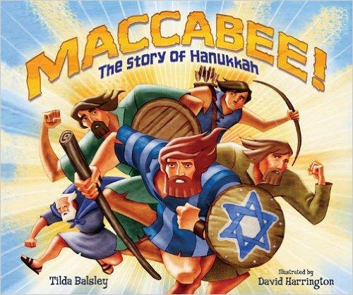 Maccabee The Story of Hanukkah