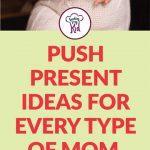 push-present-ideas-mom-short