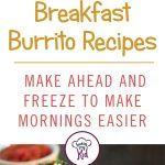 Breakfast burrito recipes