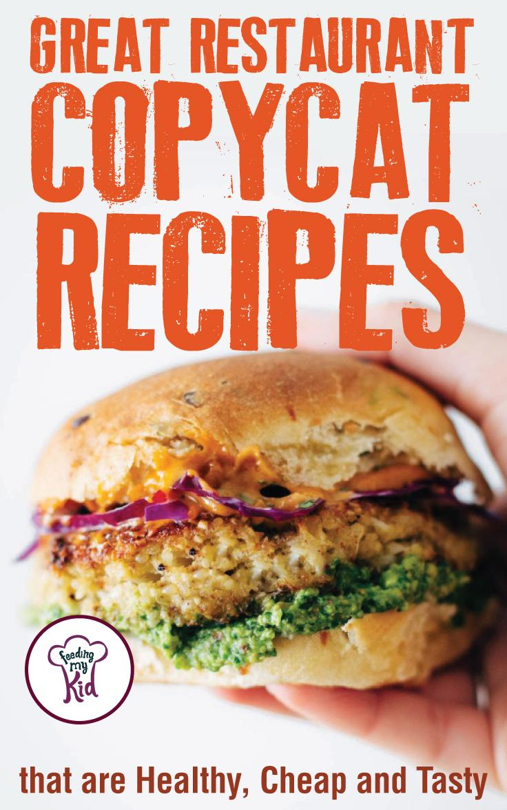 Check out these tasty and inexpensive copycat restaurant recipes. You and your family will love these for lunch or dinner.