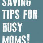 life hacks for kids and timesavers for mom