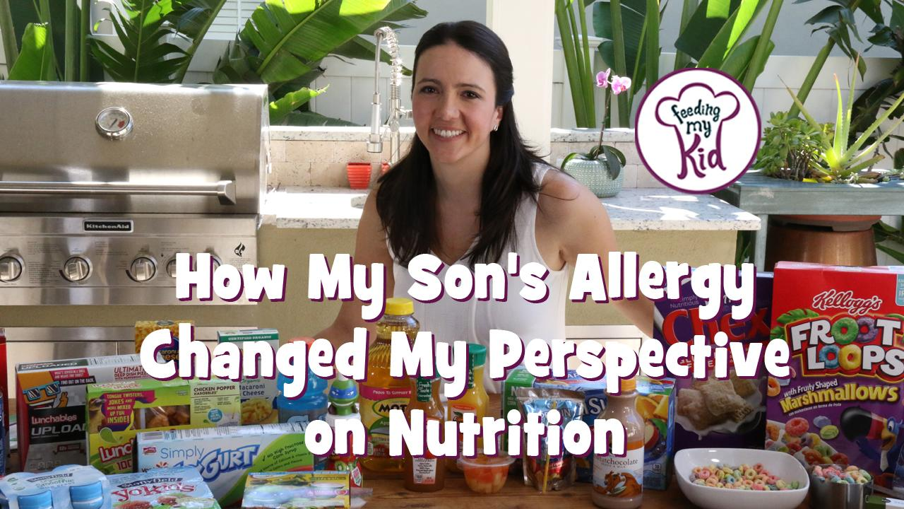 How My Son's Food Allergy Changed My Perspective on Nutrition.