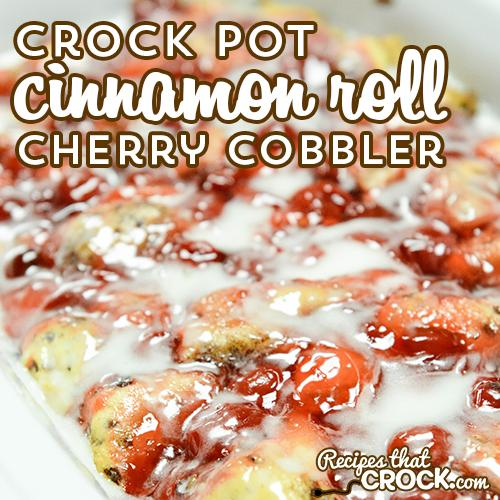 Crock Pot Cinnamon Roll Cherry Cobbler