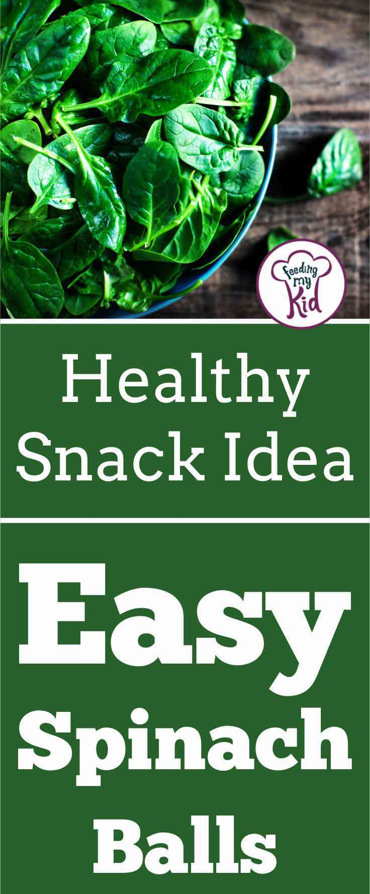These spinach balls are easy to make and a great grab and go snack. They're the perfect healthy snack for toddlers and preschoolers.