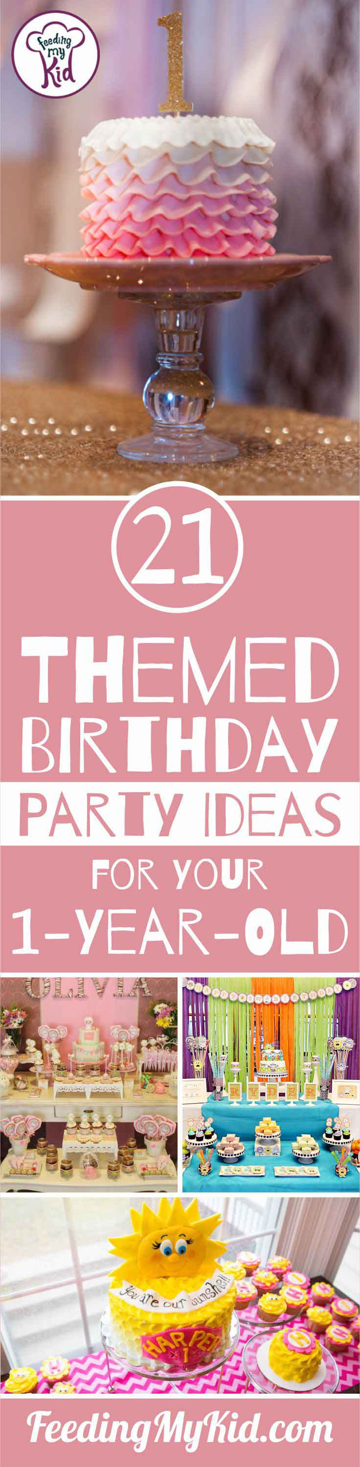 These Birthday Party Themes Are Perfect For Your New 1 Year Old! These