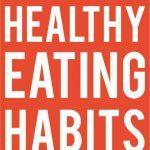 healthy eating habits short