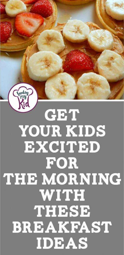 Breakfast can be daunting, but it doesn't have to be! Your kids will love these kids breakfast ideas. They'll be happy and full until lunch time.