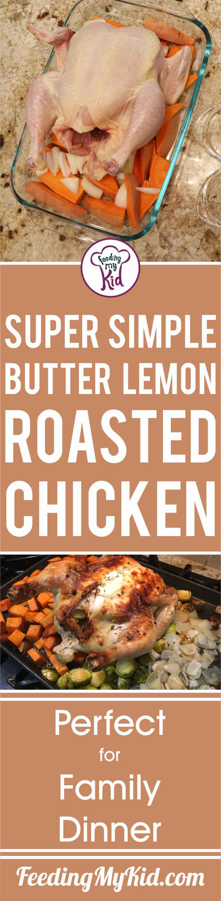 This lemon butter roast chicken is great for family dinners. Making a whole roast chicken is cost effective & perfect for meal planning for the entire week!
