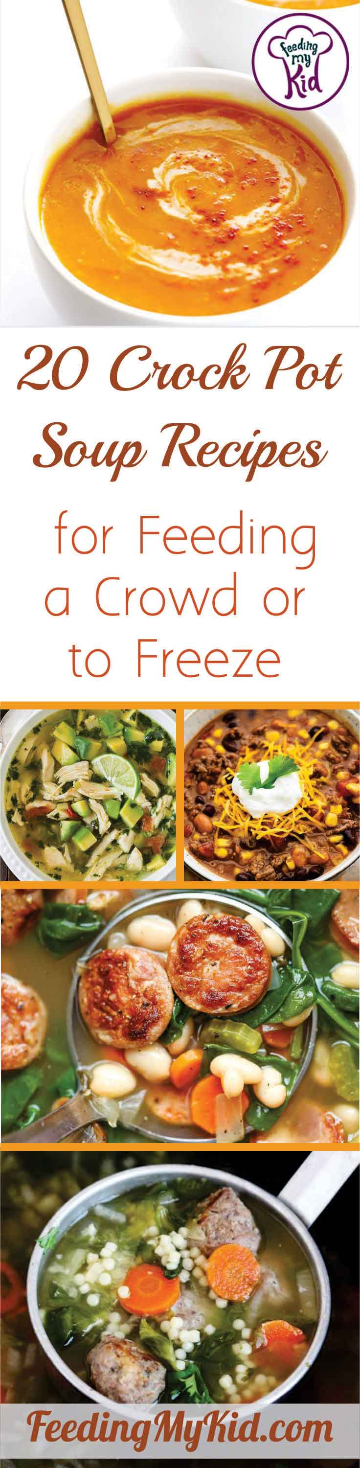 These crock pot soup recipes are perfect for feeding a large crowd or for freezing for later! You'll love the variety and ease of using a slow cooker.