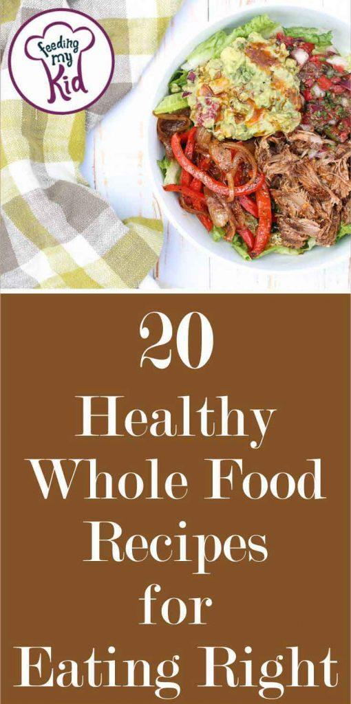 Following a whole food diet is really beneficial. Check out these simple recipes you can make with healthy, whole ingredients.