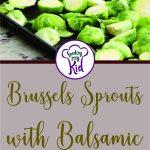 Brussels Sprouts with Balsamic and Honey Recipe. It's a must try and must Pin!!