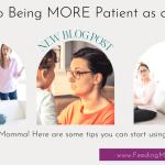 Be More Patient as a Parent